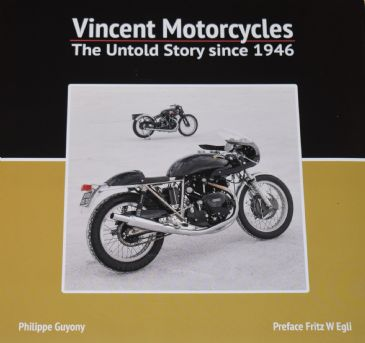 Vincent Motorcycles - The Untold Story since 1946, by Philippe Guyony